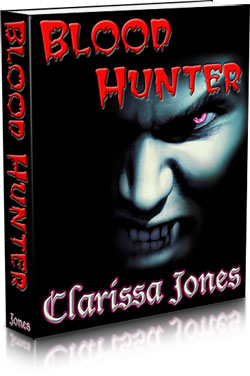 Blood Hunter by Clarissa Jones