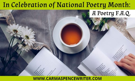 In Celebration of National Poetry Month: A Poetry F.A.Q.