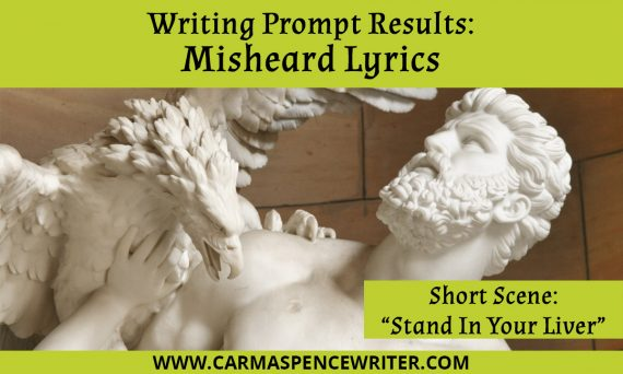 Writing Prompt Results: Misheard Lyrics