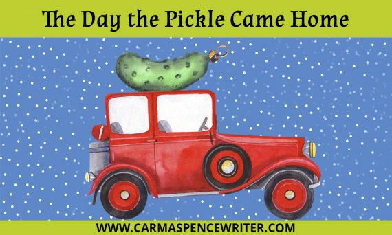 The Day the Pickle Came Home